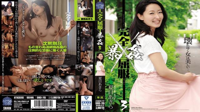 Attackers AV SHKD-765 Akita Natsume AV Complete Suicide Rape 3 Natsume Akira - Japanese AV Porn