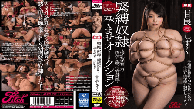 Fitch JUFD-713 Shizuku Amai An M Sex Slave Pregnancy Fetish Auction Enjoy The Sensation Of Rope Digging Into The Flesh Of A Colossal Tits Nursery School Teacher - Japanese AV Porn