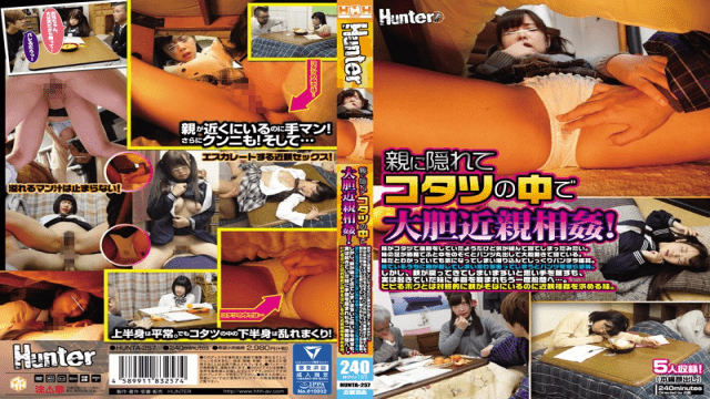 Hunter HUNTA-257 These Two Are Committing Incest Underneath The Covers Of The Foot Warmer So Their Parents Wont Find Out! My Little Sister Appears To Be Doing Her Homework, But She Let Her Guard Down And Fell Asleep I Was Trying To Move My Sister's  - Japanese AV Porn