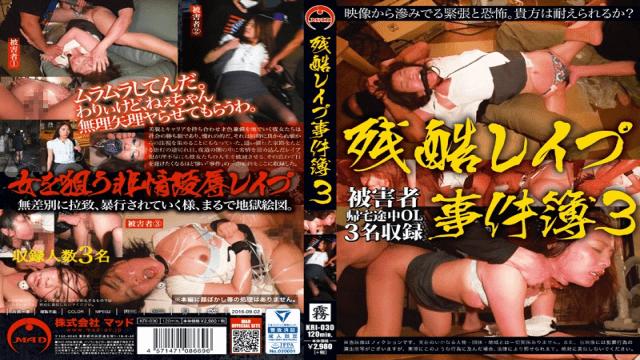MAD KRI-030 Cruel Rape Cases 3 - Japanese AV Porn